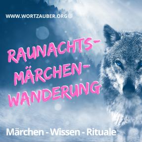 Raunachts-Märchen-Wanderung_Stefanie Keller_Stuttgart_Ludwigsburg_Heilbronn_Bietigheim.png